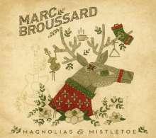Marc Broussard: Magnolias & Mistletoe, CD