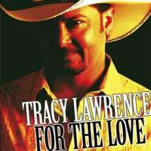Tracy Lawrence: For The Love, CD