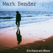 Mark Bender: Ein Haus am Meer, CD