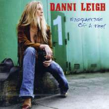 Danni Leigh: Masquerade Of A Fool, CD