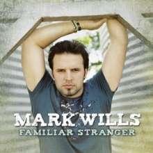 Mark Wills: Familiar Stranger, CD