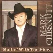 Mark Chesnutt: Rollin' With The Flow, CD