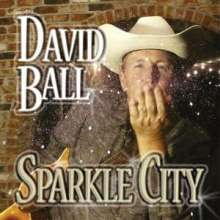 David Ball: Sparkle City, CD
