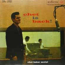 Chet Baker (1929-1988): Chet Is Back! (180g HQ-Vinyl) (Limited-Edition) (Mono), LP