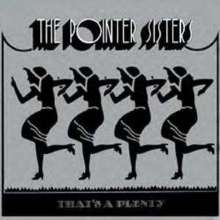 Pointer Sisters: That's A Plenty (180g HQ-Vinyl), LP