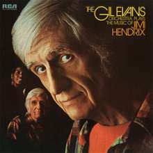 Gil Evans (1912-1988): The Gil Evans Orchestra Plays The Music Of Jimi Hendrix (180g) (Limited-Edition), LP