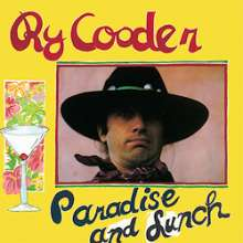 Ry Cooder: Paradise And Lunch (180g) (Limited-Edition), LP