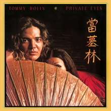 Tommy Bolin: Private Eyes (180g) (Limited-Edition), LP