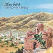 Little Feat: Time Loves A Hero (180g) (Limited-Edition), LP