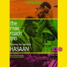 Max Roach (1924-2007): The Max Roach Trio Feat. The Legendary Hasaan (180g) (Limited Edition), LP