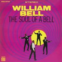 William Bell: The Soul Of A Bell (180g) (Limited-Edition), LP