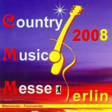Country Music Messe Berlin 2008, 2 CDs