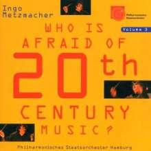 Ingo Metzmacher - Who is afraid of 20th Century Music? III, CD