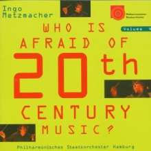Ingo Metzmacher - Who is afraid of 20th Century Music? IV, CD