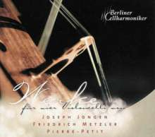 Berliner Cellharmoniker - Werke für vier Celli, CD