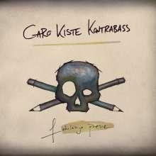 Caro Kiste Kontrabass: Fahrlässige Poesie, CD