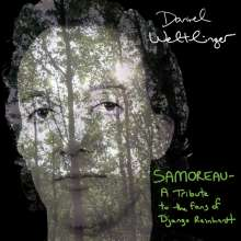 Daniel Weltlinger: Samoreau: Tribute To The Fans Of Django Reinhardt, CD