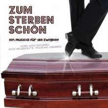 Marc Schubring: Musical: Zum Sterben schön: Ein Musical für die Ewigkeit, CD