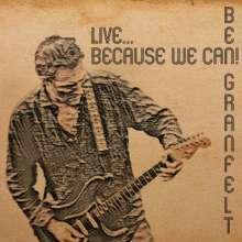 Ben Granfelt: Live: Because We Can!, CD