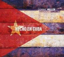 Dominic Miller & Manolito Simonet: Hecho En Cuba, CD