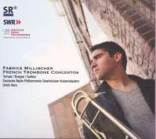 Fabrice Millischer - French Trombone Concertos, CD