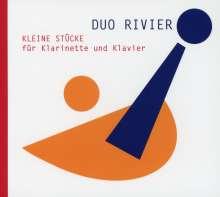 Duo Rivier - Kleine Stücke für Klarinette und Klavier, CD