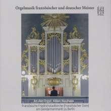 Kilian Nauhaus - Orgelmusik französischer und deutscher Meister, CD
