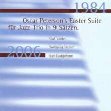 Olaf Kordes / Wolfgang Tetzlaff / Karl Godejohann: Oscar Peterson: The Easter Suite (1984), CD