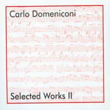 Carlo Domeniconi (geb. 1947): Selected Works II - Gitarrenwerke, CD