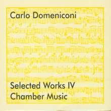 Carlo Domeniconi (geb. 1947): Selected Works IV - Kammermusik, CD