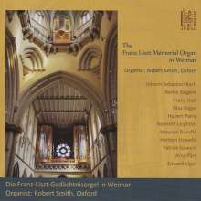 Robert Smith - The Franz Liszt Memorial Organ in Weimar, CD