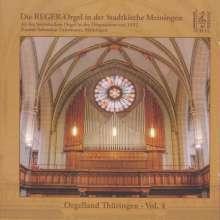 Orgelland Thüringen Vol.4 - Die Reger-Orgel in der Stadtkirche Meiningen, CD