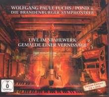 """Wolfgang Paule Fuchs (geb. 1948): Orchesterwerke """"Gemälde einer Vernissage"""", 1 CD und 1 DVD"""