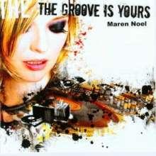 Maren Noel: The Groove Is Yours, CD