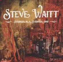 Steve Waitt: Stranger In A Stranger Land, CD