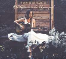 Amber Rubarth: Wildflowers In The Graveyard (Limited-Edition), LP