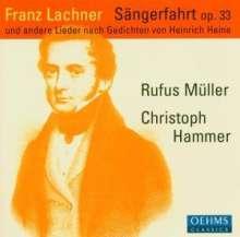 Franz Lachner (1803-1890): Heine-Lieder, CD