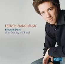 Benjamin Moser - French Piano Music, CD