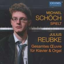 Julius Reubke (1834-1858): Sämtliche Klavier- und Orgelwerke, CD