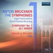 Anton Bruckner (1824-1896): Sämtliche Symphonien in Orgeltranskriptionen Vol.1, CD