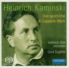 Heinrich Kaminski (1886-1946): Das Chorwerk, SACD
