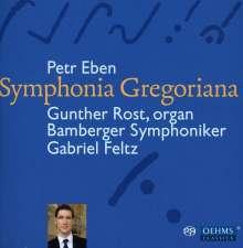 """Petr Eben (1929-2007): Orgelkonzert Nr.1 """"Symphonia Gregoriana"""", SACD"""