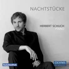 Herbert Schuch - Nachtstücke, CD