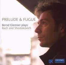 Bernd Glemser - Prelude & Fugue, CD