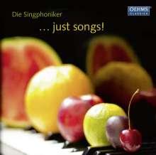 Die Singphoniker - Just songs!, CD