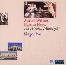 Adrian Willaert (1490-1562): Musica Nova (Venedig 1559) - Die Madrigale nach Petrarca, 2 CDs