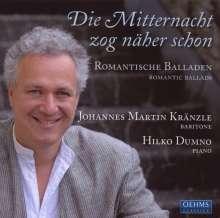 Johannes Martin Kränzle - Die Mitternacht zog näher schon, CD