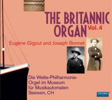 The Britannic Organ 4 - Eugene Gigout & Joseph Bonnet, 2 CDs