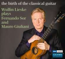 Wulfin Lieske - The Birth of the Classical Guitar, CD