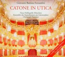 Giovanni Battista Ferrandini (1710-1791): Catone in Utica, 3 CDs
